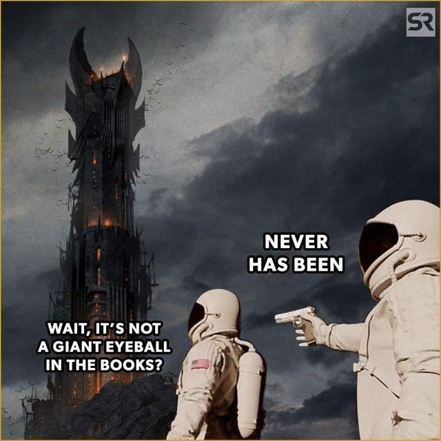 Space - SR NEVER HAS BEEN WAIT, IT'S NOT A GIANT EYEBALL IN THE BOOKS?