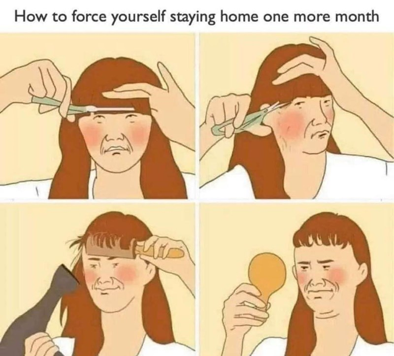 Hair - How to force yourself staying home one more month
