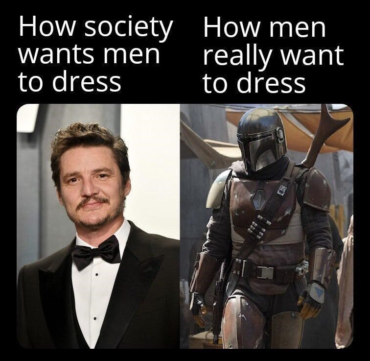 Outerwear - How society How men wants men to dress really want to dress