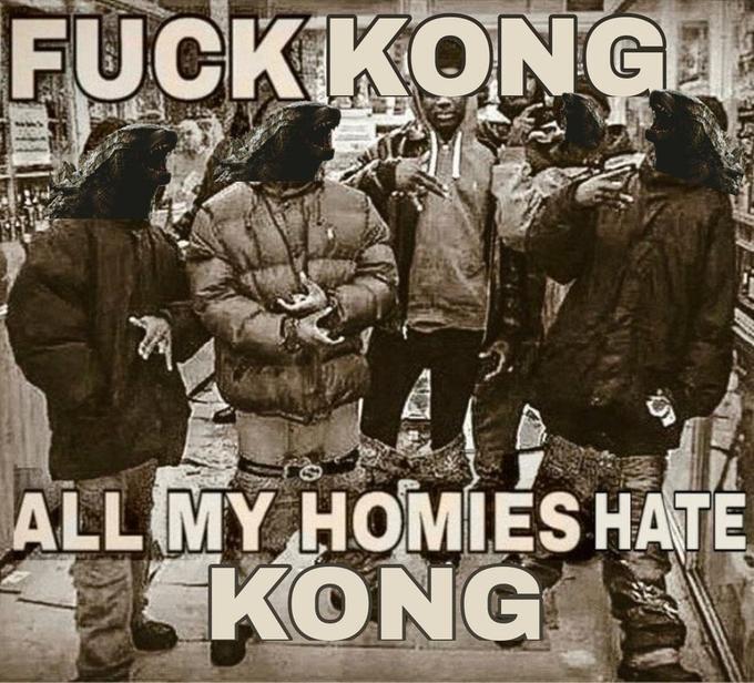 Poster - FUCK KONGI ALL MY HOMIES HATE KONG