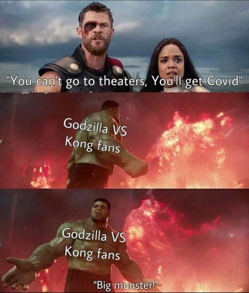 """Cloud - """"You can't go to theaters, You'll get Covid"""" Godzilla VS Kong fans Godzilla VS Kong fans """"Big monster!"""""""