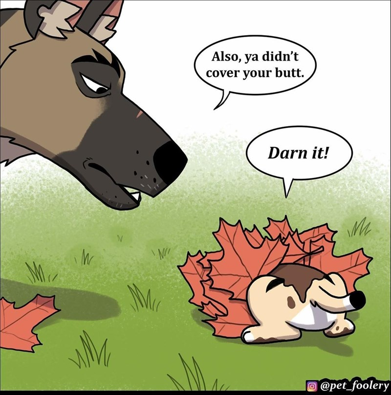Cartoon - Also, ya didn't cover your butt. Darn it! O @pet_foolery