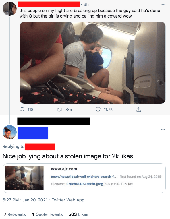 Photograph - |- 9h 000 this couple on my flight are breaking up because the guy said he's done with Q but the girl is crying and calling him a coward wow anasm 118 17 785 11.7K 000 Replying to Nice job lying about a stolen image for 2k likes. www.ajc.com news/news/local/well-wishers-search-f. - First found on Aug 24, 2015 Filename: CNIchDLUEAE6cfn.jpeg (300 x 190, 10.9 KB) 6:27 PM · Jan 20, 2021 · Twitter Web App 7 Retweets 4 Quote Tweets 503 Likes
