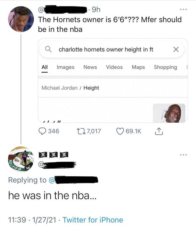 """Font - .9h The Hornets owner is 6'6""""??? Mfer should be in the nba charlotte hornets owner height in ft Images News Videos Maps Shopping All Michael Jordan / Height 346 277,017 69.1K ... OISON Replying to @ he was in the nba... 11:39 · 1/27/21· Twitter for iPhone"""