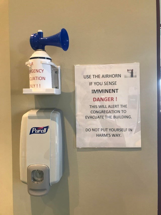 Fluid - TUR ERGENCY CUATION USE THE AIRHORN NLY !! IF YOU SENSE IMMINENT DANGER ! THIS WILL ALERT THE CONGREGATION TO EVACUATE THE BUILDING. Purell DO NOT PUT YOURSELF IN HARM'S WAY.
