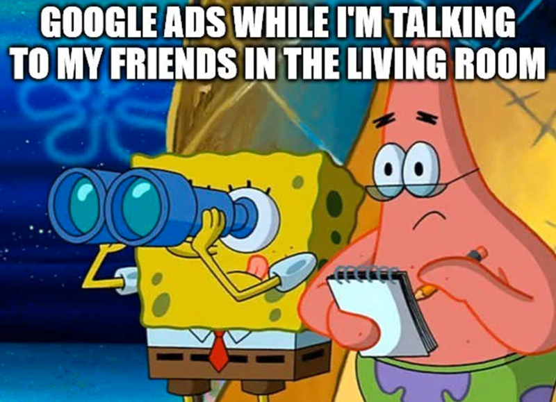 Cartoon - GOOGLE ADS WHILE I'M TALKING TO MY FRIENDS IN THE LIVING ROOM 00