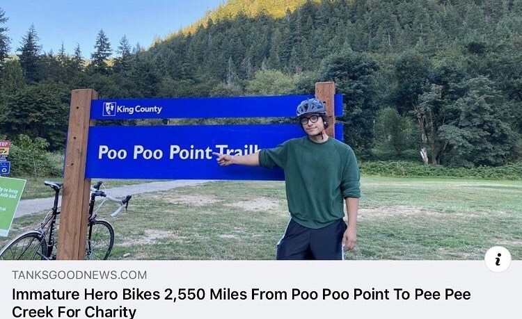 Plant - King County TOP Poo Poo Point Trail भवे TANKSGOODNEWS.COM Immature Hero Bikes 2,550 Miles From Poo Poo Point To Pee Pee Creek For Charity