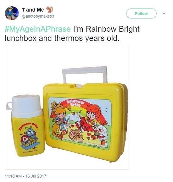 Forehead - Product - Follow Tand Me @andtobymakes3 #MyAgelnAPhrase I'm Rainbow Bright lunchbox and thermos years old. Rainbow Srite srita 11:10 AM - 16 Jul 2017
