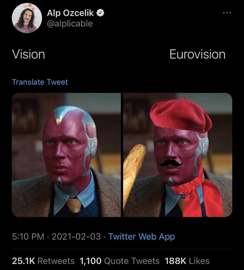 Human - Alp Ozcelik @alplicable Vision Eurovision Translate Tweet 5:10 PM · 2021-02-03 · Twitter Web App 25.1K Retweets 1,100 Quote Tweets 188K Likes