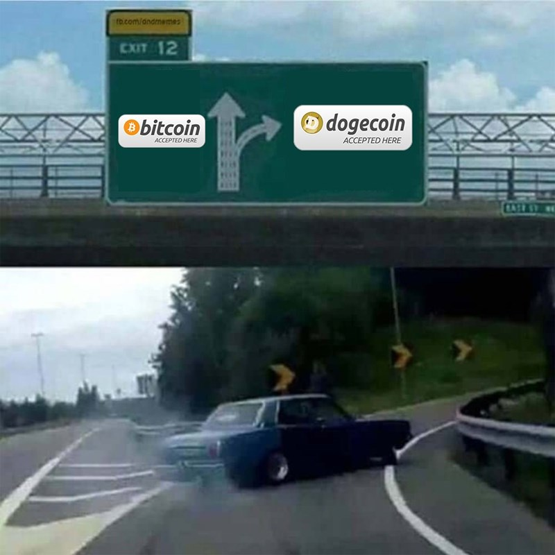 Sky - fb.com/andmemes EXIT 12 bitcoin O dogecoin ACCEPTED HERE ACCEPTED HERE AASE CATLATY