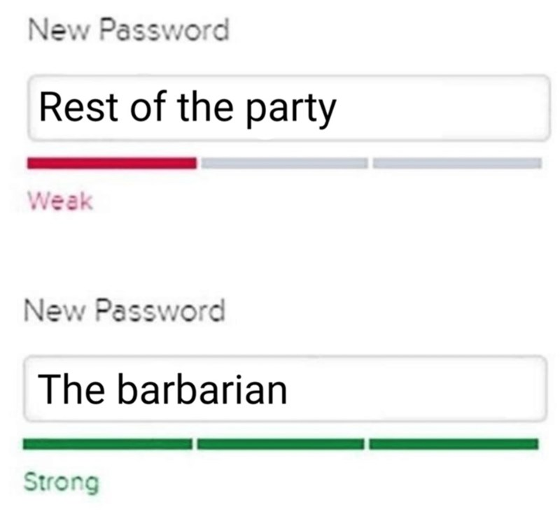 Rectangle - New Password Rest of the party Weak New Password The barbarian Strong