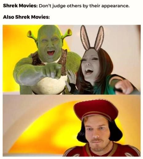 Funny meme about how shrek is a hypocrite for making fun of Lord Farquaad's appearance | Shrek Movies: Don't judge others by their appearance. Shrek Movies: Guardians of the Galaxy