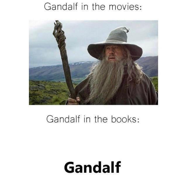 Plant - Gandalf in the movies: Gandalf in the books: Gandalf