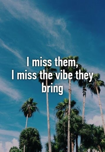 Cloud - I miss them, I miss the vibe they bring