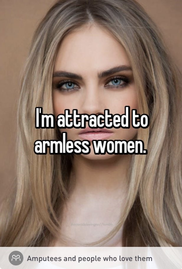 Forehead - Im attracted to armless women. 8 Amputees and people who love them