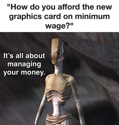"""Sleeve - """"How do you afford the new graphics card on minimum wage?"""" It's all about managing your money."""
