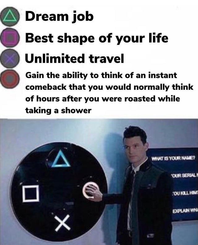 Funny and relatable meme about coming up with a comeback at the appropriate time instead of in the shower