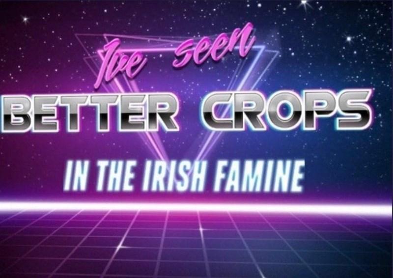 Light - You seen, BEU UER CROPS IN THE IRISH FAMINE
