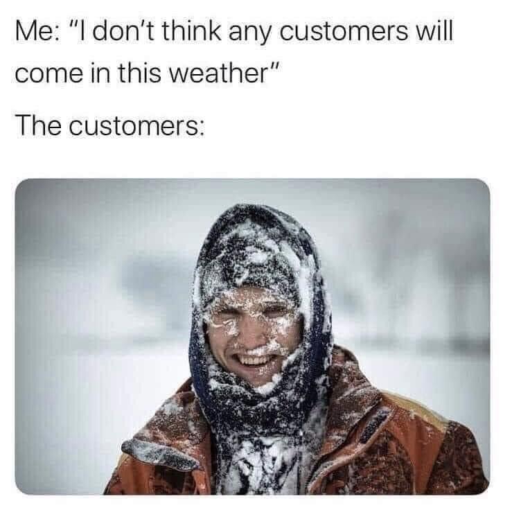 funny memes, memes, winter, customer service