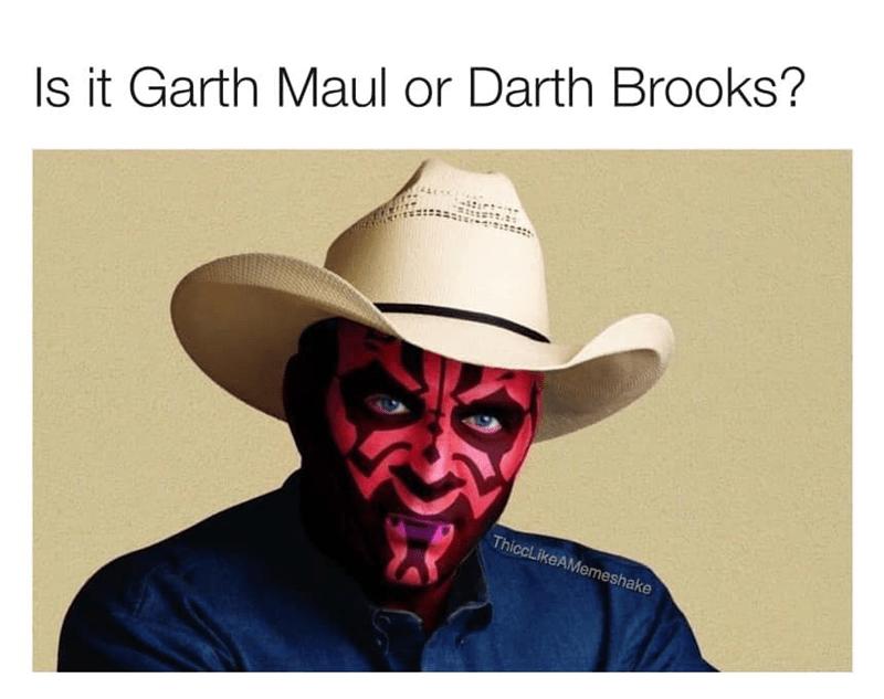 Hat - Is it Garth Maul or Darth Brooks? ThiccLikeAMemeshake