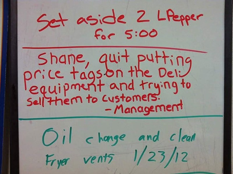 Handwriting - Set aside 2 Lfepper for 5:00 Shane, quit putting price tagson the Del: equipment and trying to Sellthem to Customers -Management c hange and clean Fryer vents 1/23/12