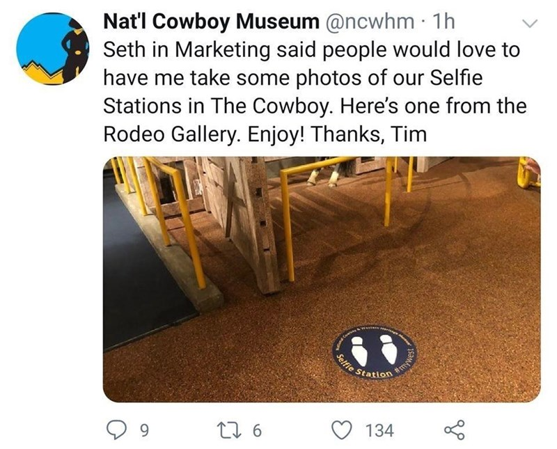 Product - Nat'l Cowboy Museum @ncwhm · 1h Seth in Marketing said people would love to have me take some photos of our Selfie Stations in The Cowboy. Here's one from the Rodeo Gallery. Enjoy! Thanks, Tim Selfie Station #my O 134