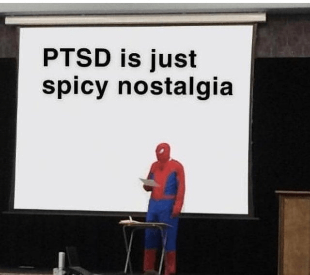 Font - PTSD is just spicy nostalgia