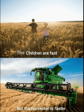 Harvester - The Children are fast But the harvester is faster