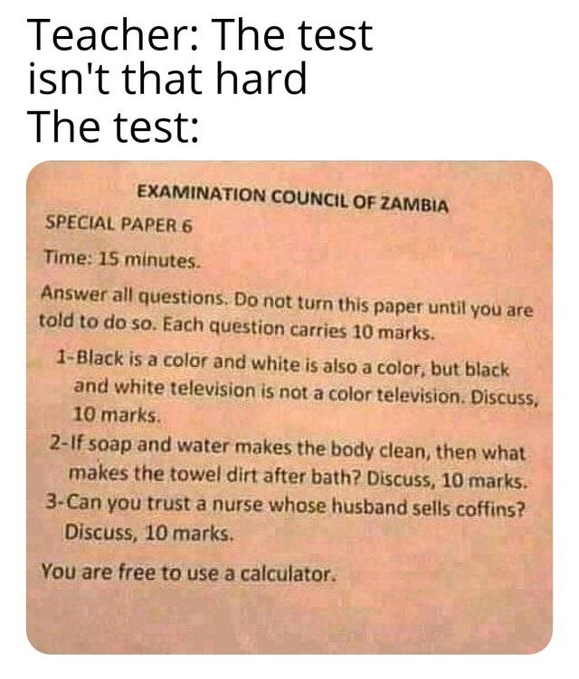 Funny meme about hard tests, lol, dank memes