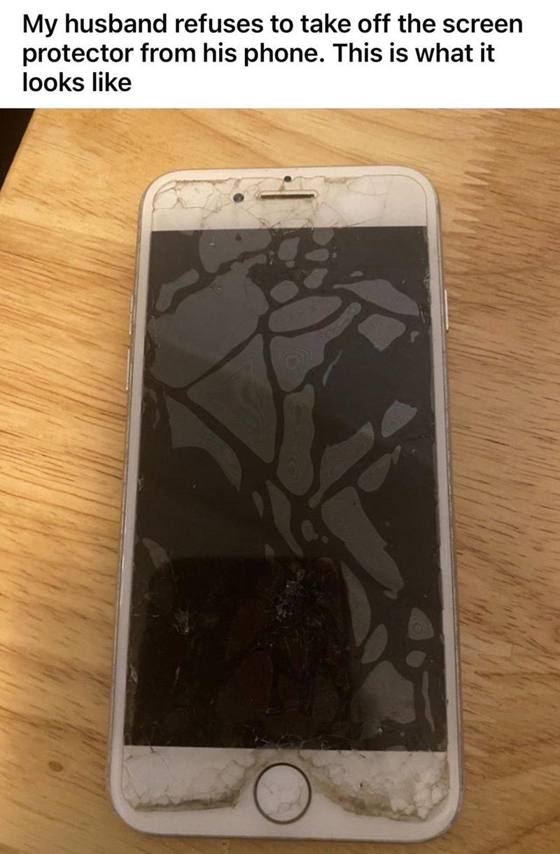 Mobile phone - My husband refuses to take off the screen protector from his phone. This is what it looks like