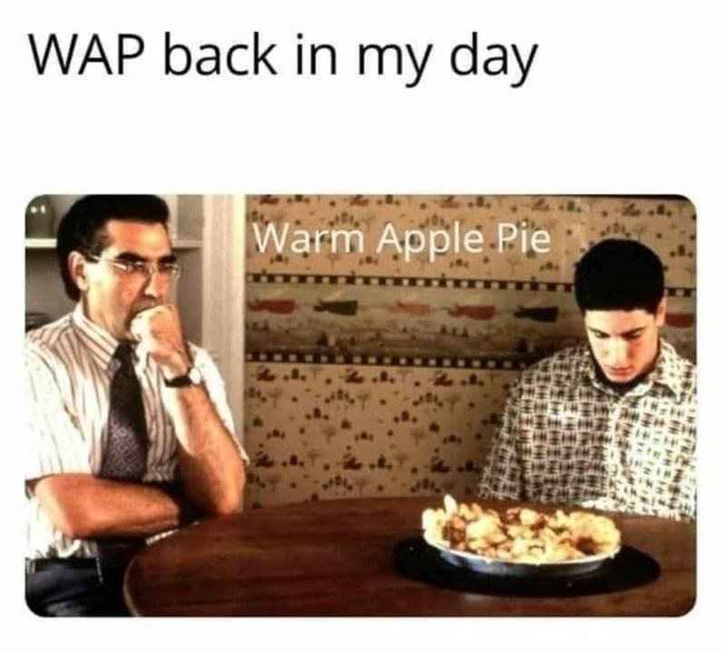 Food - WAP back in my day Warm Apple Pie