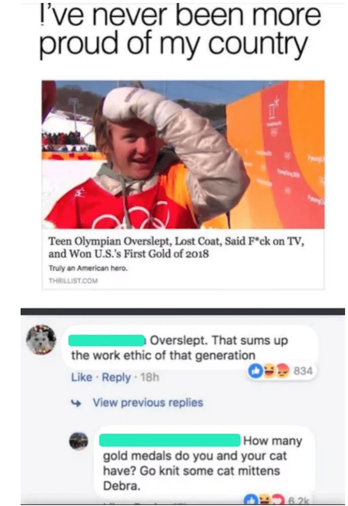 """Sleeve - I've never been more proud of my country Teen Olympian Overslept, Lost Coat, Said F""""ck on TV, and Won U.S.'s First Gold of 2018 Truly an American hero. THRILLIST.COM Overslept. That sums up the work ethic of that generation Like · Reply 18h + View previous replies 834 How many gold medals do you and your cat have? Go knit some cat mittens Debra. 6.2k"""