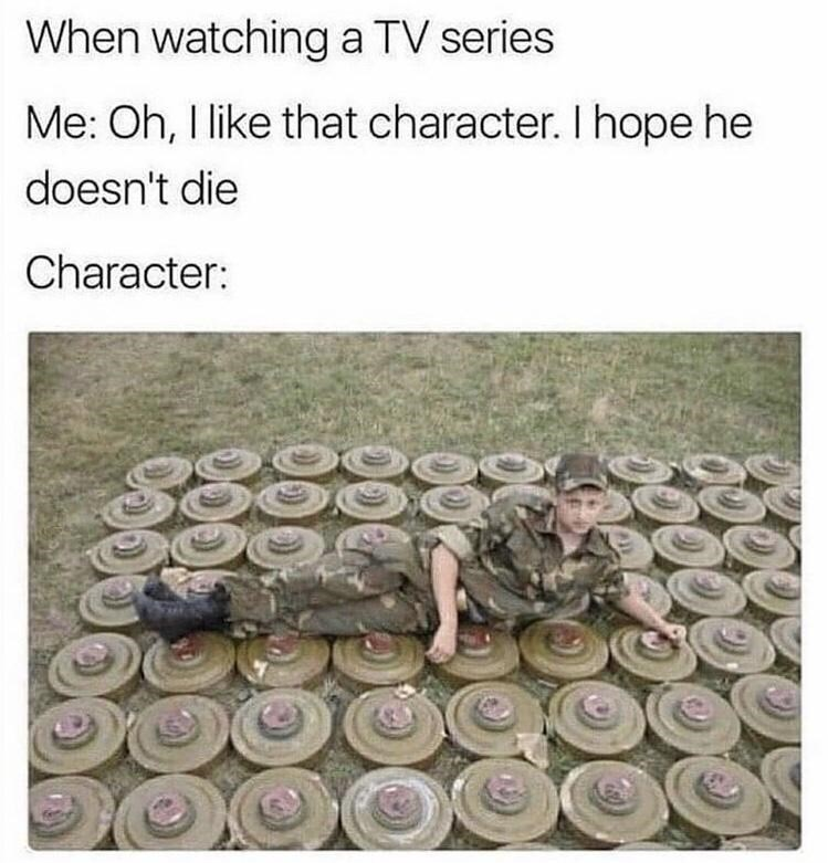 Automotive tire - When watching a TV series Me: Oh, I like that character. I hope he doesn't die Character: 00000