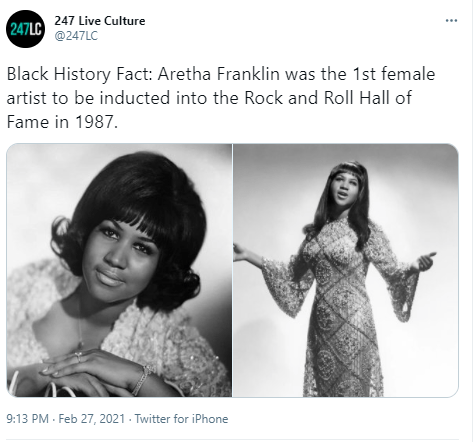 Clothing - 247 Live Culture 247LC @247LC Black History Fact: Aretha Franklin was the 1st female artist to be inducted into the Rock and Roll Hall of Fame in 1987. 9:13 PM - Feb 27, 2021 - Twitter for iPhone
