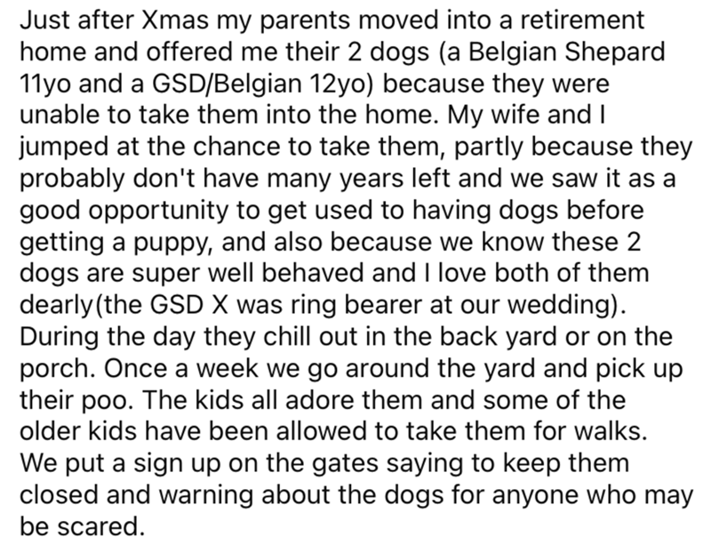 Font - Just after Xmas my parents moved into a retirement home and offered me their 2 dogs (a Belgian Shepard 11yo and a GSD/Belgian 12yo) because they were unable to take them into the home. My wife and I jumped at the chance to take them, partly because they probably don't have many years left and we saw it as a good opportunity to get used to having dogs before getting a puppy, and also because we know these 2 dogs are super well behaved and I love both of them dearly(the GSD X was ring beare
