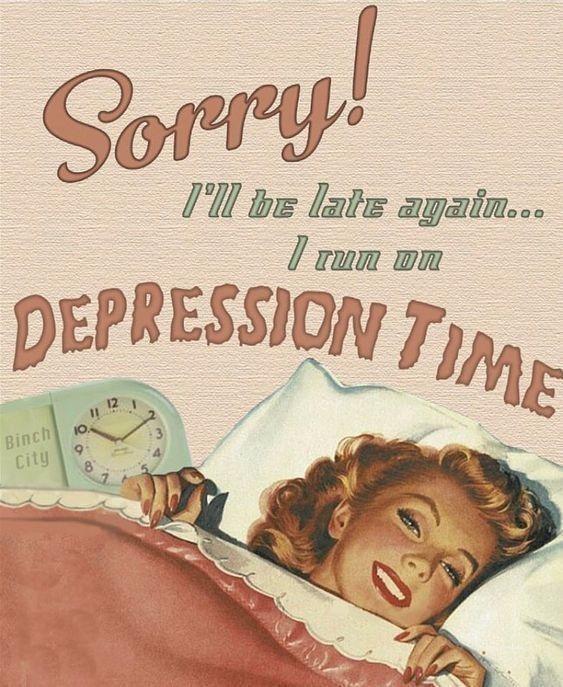 Clock - Sorry! DEPRESSION TIME T'll bɛ late ayain... I Tun DN 12 Binch City 10. 34