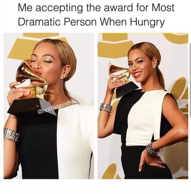 Smile - Me accepting the award for Most Dramatic Person When Hungry @nottoopretty