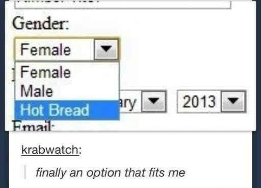 Rectangle - Gender: Female Female Male Hot Bread ary 2013 Email krabwatch: finally an option that fits me