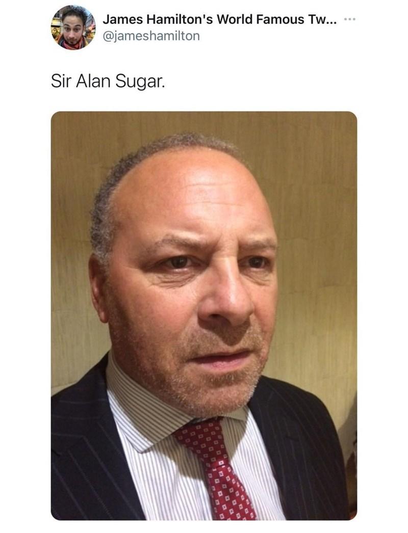 Forehead - James Hamilton's World Famous Tw... ... @jameshamilton Sir Alan Sugar.