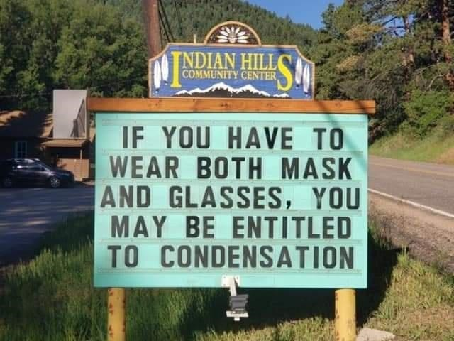 Plant - TNDIAN HILL COMMUNITY CENTER, IF YOU HAVE TO WEAR BOTH MASK AND GLASSES, YOU MAY BE ENTITLED TO CONDENSATION