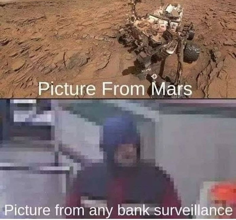 World - Picture From Mars Picture from any bank surveillance