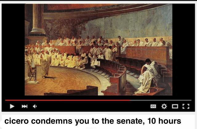Art - cicero condemns you to the senate, 10 hours