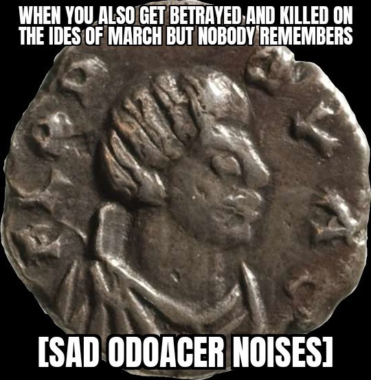 Jaw - WHEN YOU ALSO GET BETRAYED AND KILLED ON THE IDES OF MARCH BUT NOBODY REMEMBERS [SAD ODOACER NOISESI