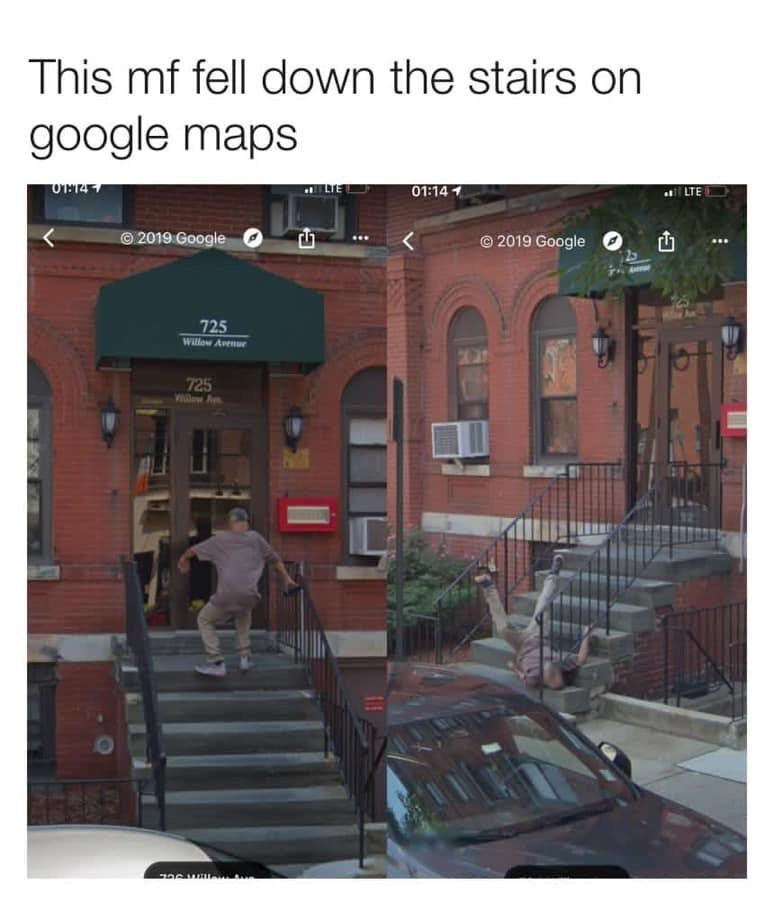 Funny meme about guy caught falling down the stairs in google maps