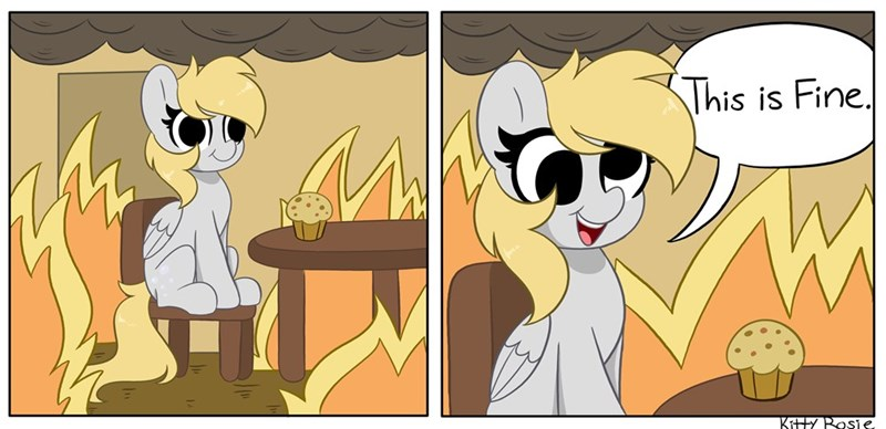derpy hooves kitty rosie Memes this is fine ponify - 9599574784