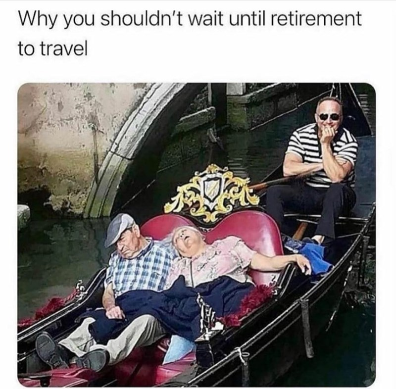Motor vehicle - Why you shouldn't wait until retirement to travel