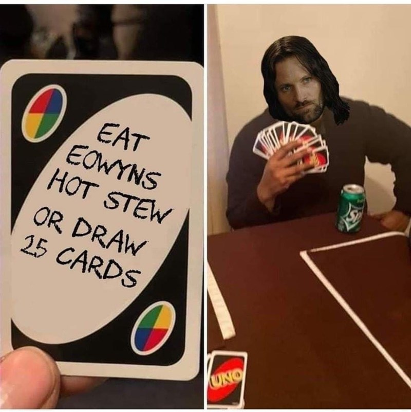 Product - EAT EOWYNS HOT STEW OR DRAW 25 CARDS UNO