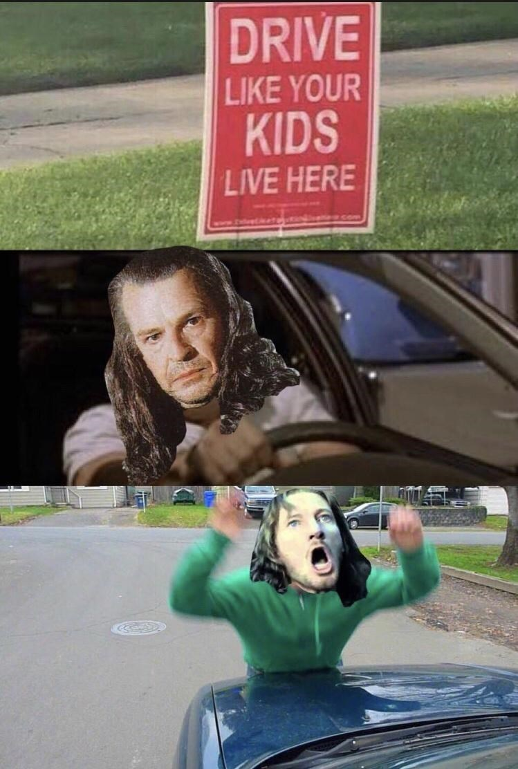 Hairstyle - DRIVE LIKE YOUR KIDS LIVE HERE