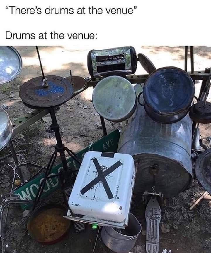 """Idiophone - """"There's drums at the venue"""" Drums at the venue: AVE Tums"""