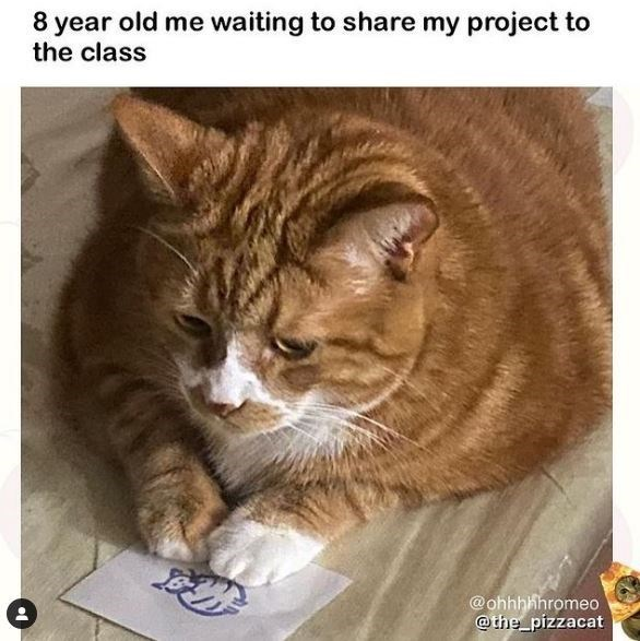 Cat - 8 year old me waiting to share my project to the class @ohhhhhromeo @the_pizzacat
